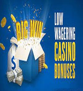 Low Wagering Casino Promotions
